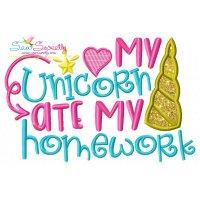 My Unicorn Ate My Homework Applique Design