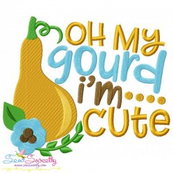 Oh My Gourd I'm Cute Lettering Embroidery Design