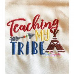 Teaching My Tribe Embroidery Design