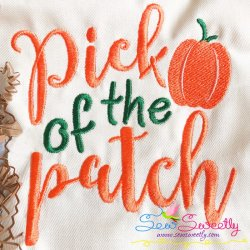 Pick of The Patch Lettering Embroidery Design