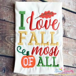 I Love Fall Most of All Lettering Embroidery Design