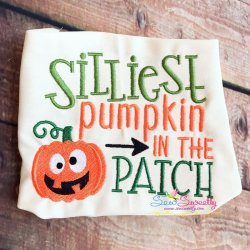 Silliest Pumpkin In The Patch Lettering Embroidery Design
