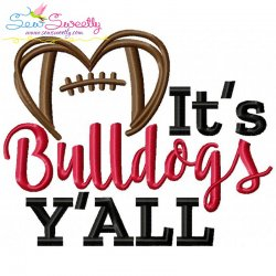 It's Bulldogs Y'all Football Embroidery Design