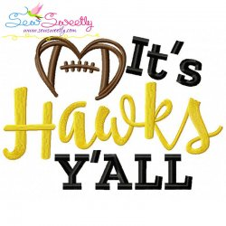 It's Hawks Y'all Football Embroidery Design