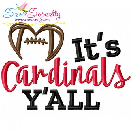 It's It's Cardinals Y'all Embroidery Design