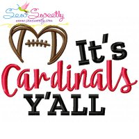 It's Cardinals Y'all Football Embroidery Design