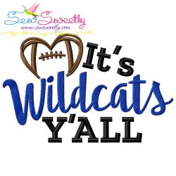 It's Wildcats Y'all Football Embroidery Design