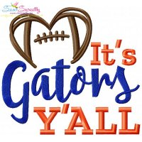 It's Gators Y'all Football Embroidery Design