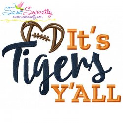It's Tigers Y'all Football Embroidery Design