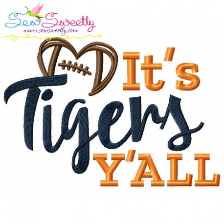 It's Tigers Y'all Embroidery Design