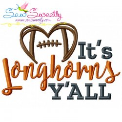 It's Longhorns Y'all Football Embroidery Design