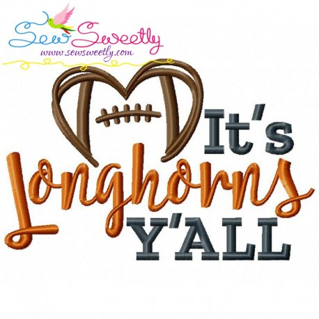 It's Longhorns Y'all Embroidery Design
