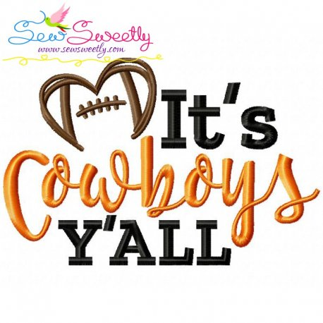 It's Cowboys Y'all Embroidery Design