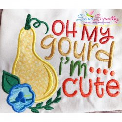 Oh My Gourd I'm Cute Lettering Applique Design
