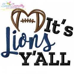 It's Lions Y'all Football Embroidery Design