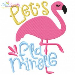 Let's Flamingle Embroidery Design