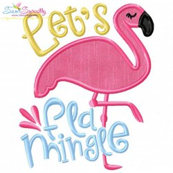 Let's Flamingle Applique Design
