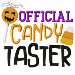 Official Candy Taster Lettering Embroidery Design
