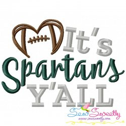 It's Spartans Y'all Embroidery Design