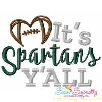 It's Spartans Y'all Football Embroidery Design