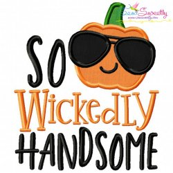 So Wickedly Handsome Lettering Applique Design