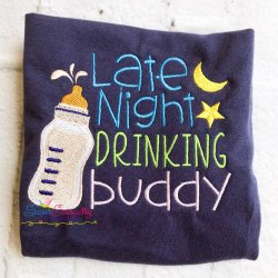 Late Night Drinking Buddy Embroidery Design