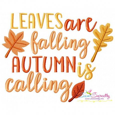 Leaves Are Falling Autumn Is Calling Embroidery Design