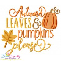 Autumn Leaves And Pumpkins Please Lettering Embroidery Design