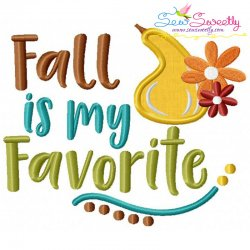Fall Is My Favorite Lettering Applique Design