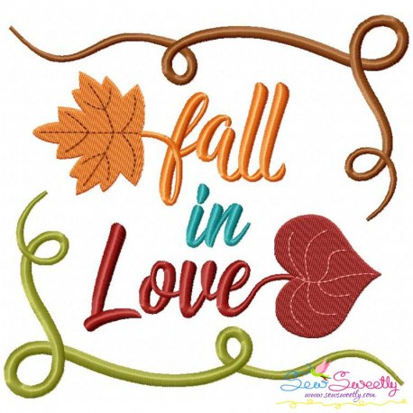Fall in Love-2 Embroidery Design