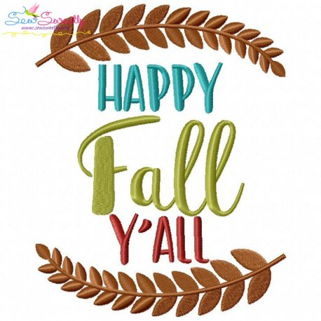 Happy Fall Y'all-2 Embroidery Design