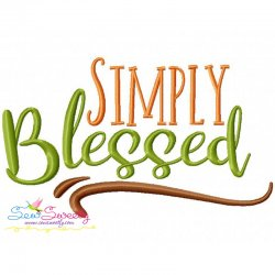 Simply Blessed Lettering Embroidery Design