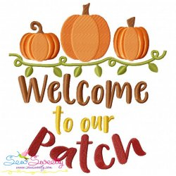 Welcome To Our Patch Lettering Embroidery Design