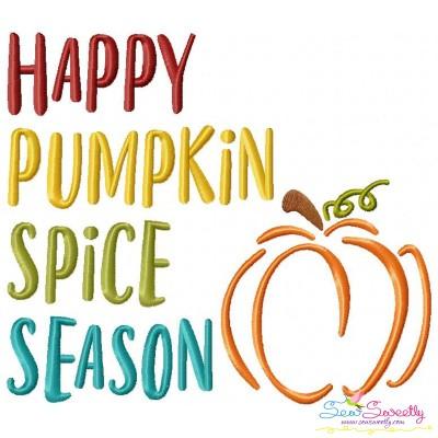 Happy Pumpkin Spice Season Lettering Embroidery Design