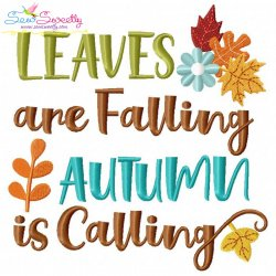 Leaves Are Falling Autumn is Calling-2 Lettering Embroidery Design
