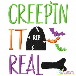Creep'in It Real Lettering Embroidery Design