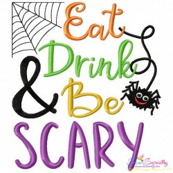 Eat Drink And Be Scary Lettering Embroidery Design
