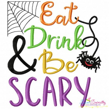 Eat Drink And Be Scary Embroidery Design