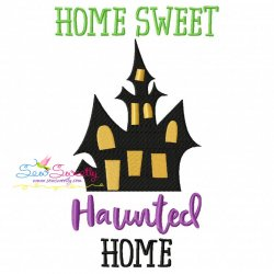 Home Sweet Haunted Home Lettering Embroidery Design