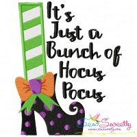 It's Just a Bunch of Hocus Pocus Lettering Embroidery Design