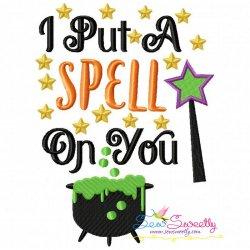 I Put a Spell on You-2 Lettering Embroidery Design