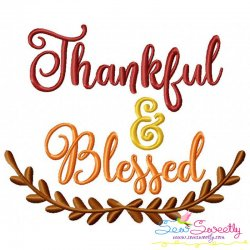 Thankful And Blessed Lettering Embroidery Design