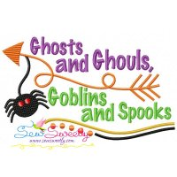 Ghosts And Ghouls Goblins And Spooks Lettering Embroidery Design