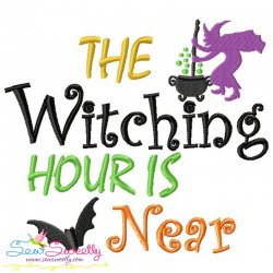 The Witching Hour Is Near Embroidery Design