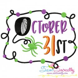 October 31st Halloween Lettering Embroidery Design