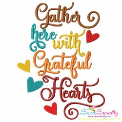 Gather Here With Grateful Hearts Lettering Embroidery Design