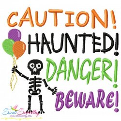 Caution Haunted Danger Beware Lettering Embroidery Design
