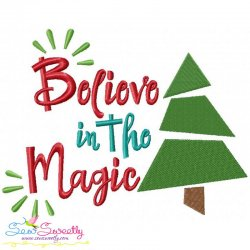 Believe in the Magic Lettering Embroidery Design