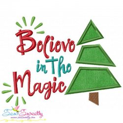 Believe in the Magic Lettering Applique Design