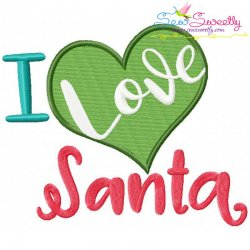 I Love Santa Lettering Embroidery Design